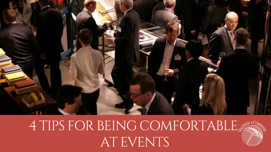 4 Tips for Being Comfortable at Events: What Brand Impression Are You Leaving?